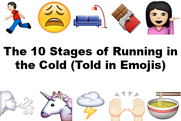 The 10 Stages of Running in the Cold (Told in Emojis) // Run. Crave. Conquer. blog